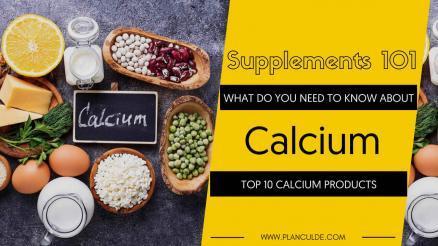 TOP 10 CALCIUM PRODUCTS