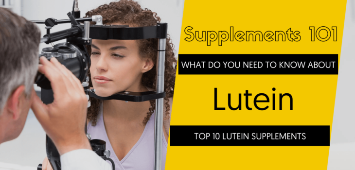 TOP 10 LUTEIN SUPPLEMENTS