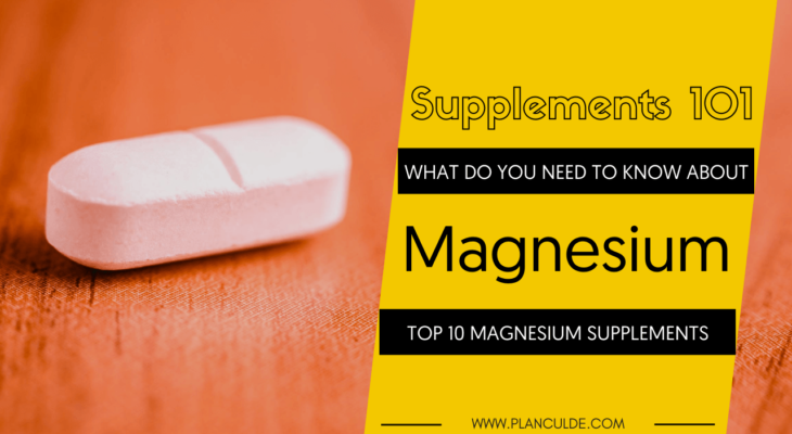 TOP 10 MAGNESIUM SUPPLEMENTS