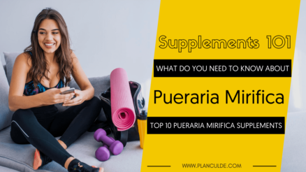 TOP 10 PUERARIA MIRIFICA SUPPLEMENTS