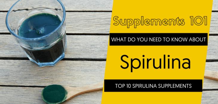 TOP 10 SPIRULINA SUPPLEMENTS