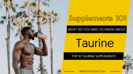 TOP 10 TAURINE SUPPLEMENTS