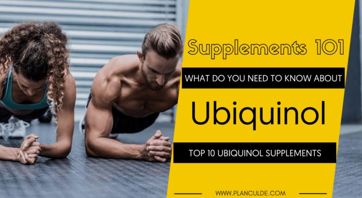 TOP 10 UBIQUINOL SUPPLEMENTS