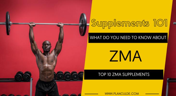 TOP 10 ZMA SUPPLEMENTS