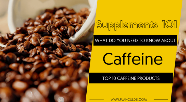 TOP 10 CAFFEINE PRODUCTS