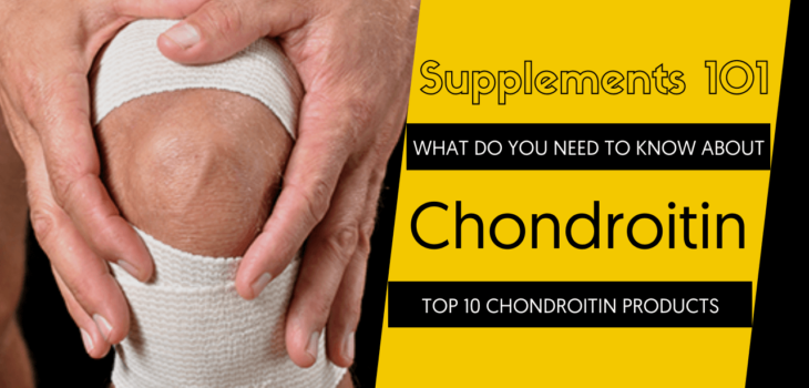 TOP 10 CHONDROITIN PRODUCTS