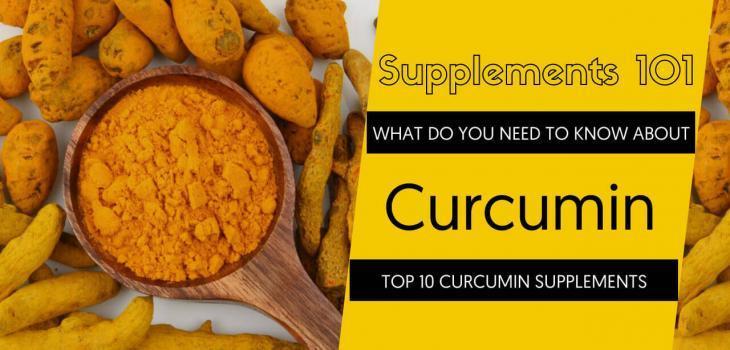 TOP 10 CURCUMIN SUPPLEMENTS
